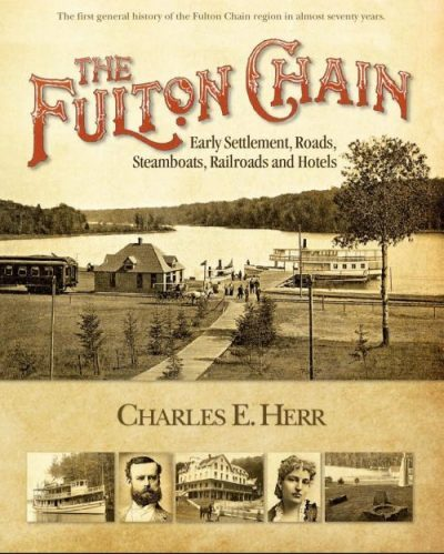 The Fulton Chain By Charles E Herr Old Forge Hardware